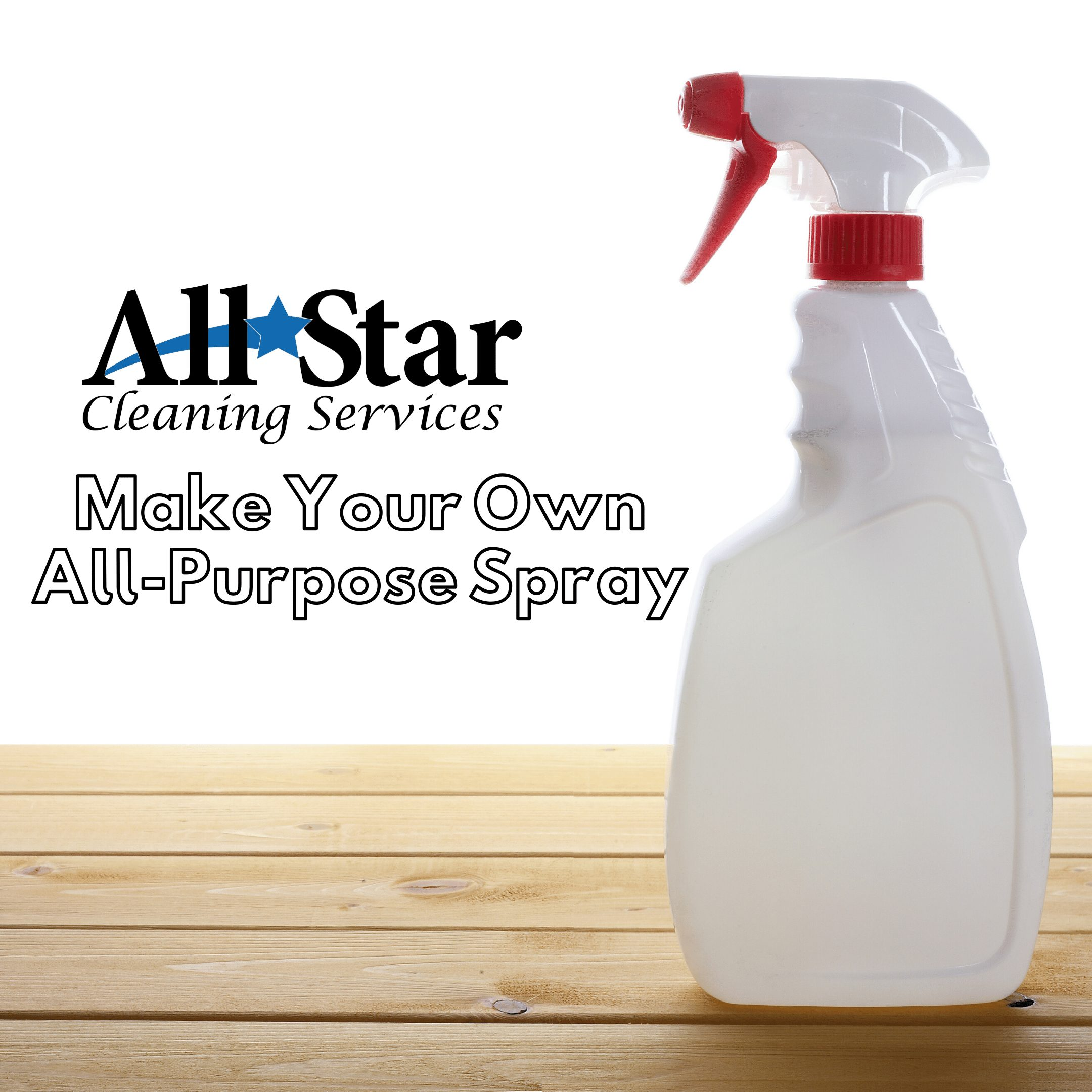 All Star Cleaning - Make Your Own All-Purpose Spray